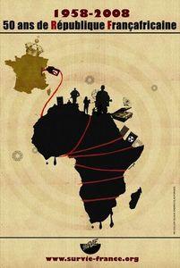 Affiche 2008 : 50 ans de République Françafricaine